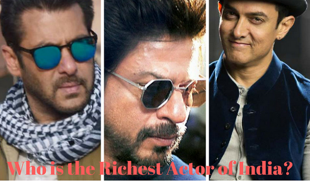 Top 10 Richest Actors of India and Their Net Worth 2018